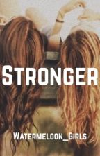 Stronger by Watermeloon_Girls