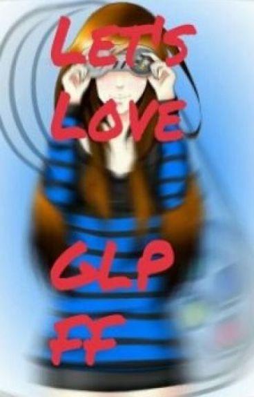 Let's Love ~ GLP FF [German]