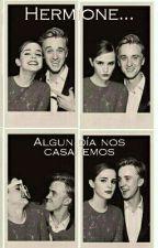 Hermione, algún día nos casaremos. by AloneAtParadise