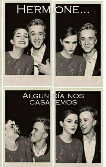 Hermione, algún día nos casaremos.