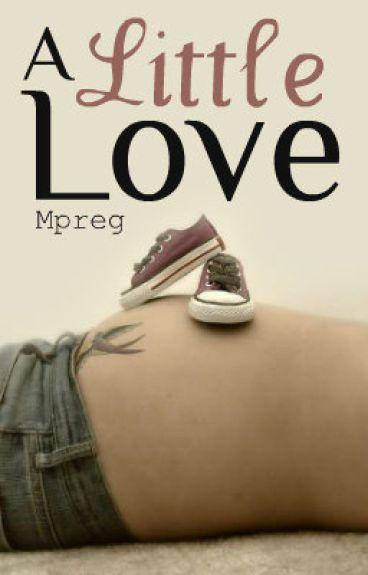 A Little Love ➳Larry mpreg