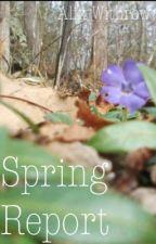 Spring Report by NatureGarden