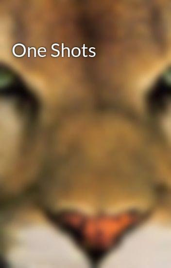 One Shots