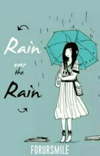 Rain Over the Rain