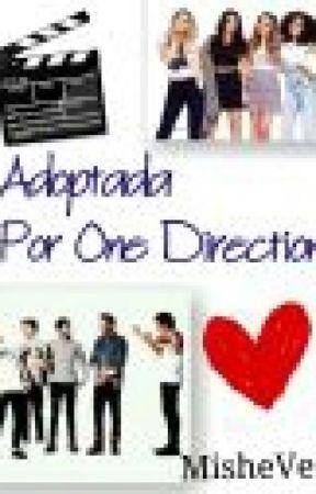 Adoptada por One Direction♥ by MisheVera