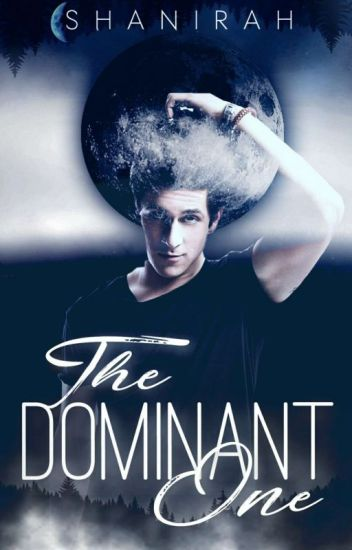 The Dominant One
