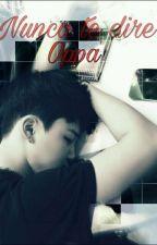 Nunca te dire Oppa (Jimin y ___) by Chimchimnina_Yolo