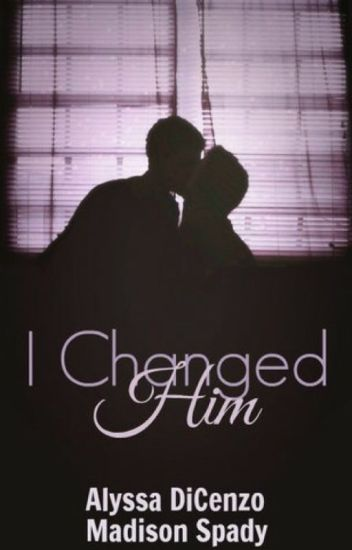 I Changed Him {Book Two} (BoyxBoy)