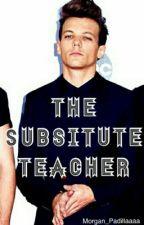 The Substitute Teacher [L.T. au] by _reck-less_
