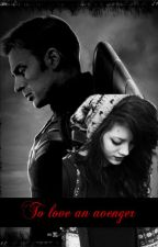 To Love an Avenger ( captain America/ Steve Rogers fanfic )[#Wattys2016] by Mega0711