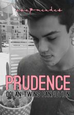 Prudence (Dolan Twins Fanfiction) by asapmendes