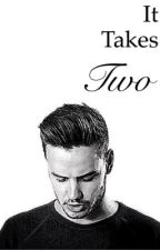 It Takes Two [Liam Payne.Louis Tomlinson] by TheFangirlLife