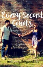 Every Second Counts by imlivingthegoodlife