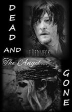 Dead and Gone (A Daryl Dixon Romance) by StillNight