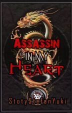 Assassin In My Heart by StoryStefanYuki