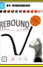 Rebound (One-Shot) by WHIZkid08