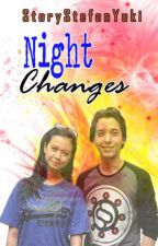 Night Changes by StoryStefanYuki