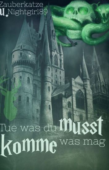 Tue, was du musst. Komme, was mag. - harry potter