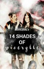 14 Shades of Vicerylle by MsViceral