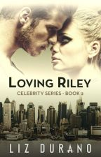 Loving Riley by MorrighansMuse