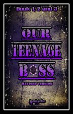 Our Teenage Boss by iamlyche