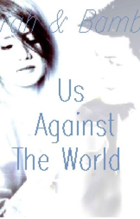 US AGAINST THE WORLD by TheGenuineWriter