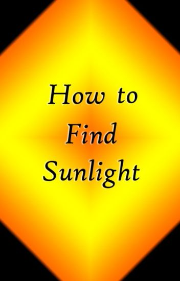 How to Find Sunlight