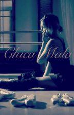 Chica Mala by Miristin