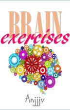 Brain Exercises by Anjjjv