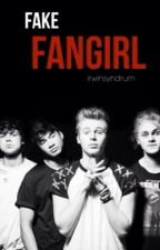 Fake Fangirl | 5SOS by irwinsyndrum