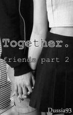 · Together || magcon · by Dussia93