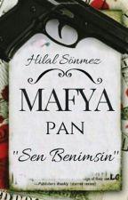 Mafya Pan (Düzenlenecektir) by Hilalsonmez0