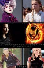 Quel personnage Hunger Games êtes-vous ? ( Pour les filles ) by EmelineAndBooks