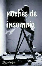Noches de Insomnio by pedroskps
