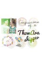 Confessions Of A Thomara Shipper by thomaraniggasclique