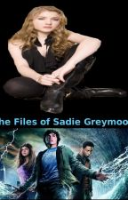 The Files of Sadie Greymoon by PercyJacksonFreak99