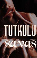 Tutkulu Savaş by blacklove2022