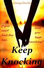 Keep Knocking (#2) by jinnyjinjin
