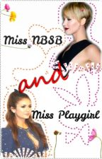 Ms. NBSB & Ms. Playgirl by nineschiffer