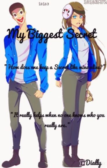 My Biggest Secret (Completed)