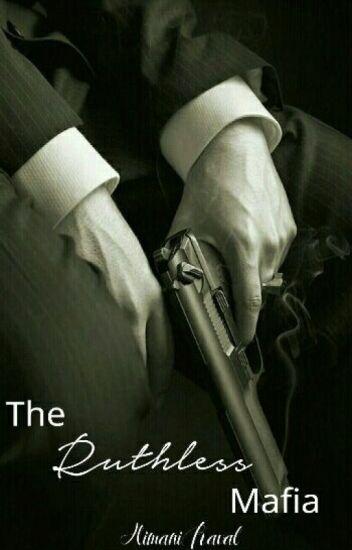 The Ruthless Mafia |  ✔