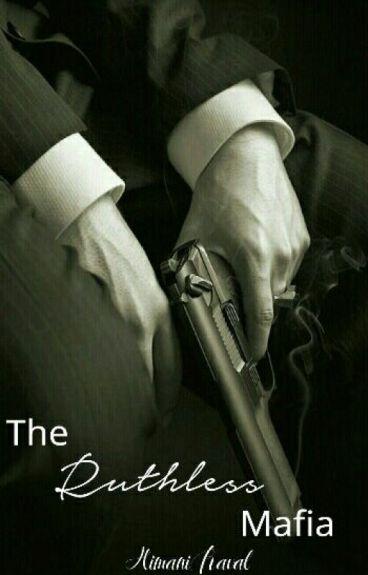 The Ruthless Mafia