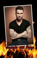 Jugando con Fuego (Adam Levine y Tu) ADAPTADA by Roomii15