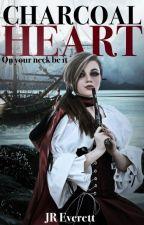 Charcoal Heart- pirate novel(Wattys2016) by JR_Everett