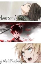 Monster Inside by MultiFandomGirll