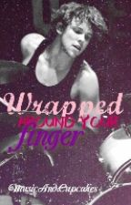 Wrapped around your finger |Ashton Irwin FF| by MusicAndCupcakes