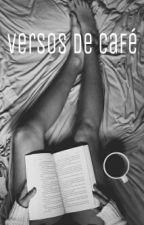 Versos de café by _dcmbr