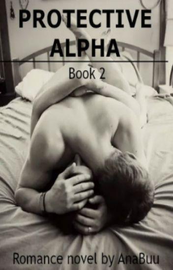 Protective Alpha (#2 Extraordinary Love)