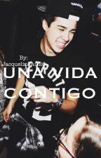 ⚫Una vida contigo⚫|Mario Bautista| (Corrigiendo) by JacquelineAG26