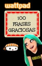 100 Frases graciosas by The_Most_Awkward